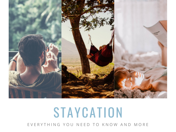 Staycation explained